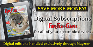 Digital subscription to fur-fish-game magazine