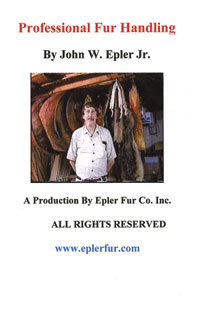 Professional Fur Handling by John W. Epler, Jr.