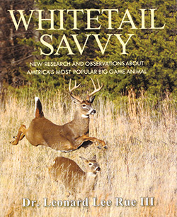 Whitetail Savvy by Leonard Lee Rue III