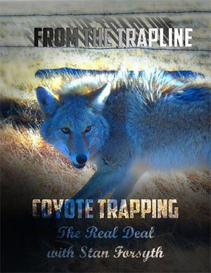 Coyote Trapping: The Real Deal DVD