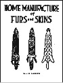 Home Manufacture Furs Skins