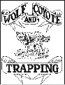 Wolf Coyote Trapping