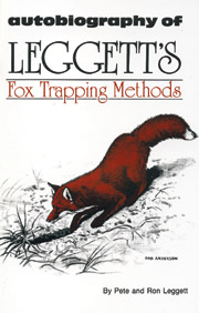Autobiography of Leggett's Fox Trapping Methods