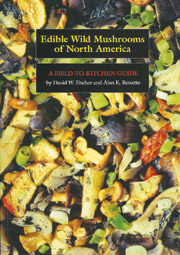 Edible Wild Mushrooms of North America
