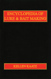 Encyclopedia of Lure & Bait Making