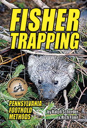 Fisher Trapping - Pennsylvania Foothold Methods