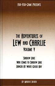 The adventures of lew and charlie volume 5