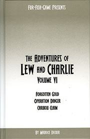 The Adventures of Lew and Charlie Volume 6