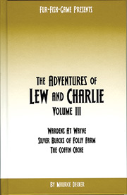 Adventures of Lew and Charlie Volume 3