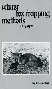 Winter Fox Trapping Methods in Snow