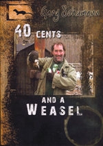 40 Cents and a weasel DVD